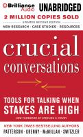 Cover image for Crucial conversations [sound recording CD] : Tools for talking when stakes are high