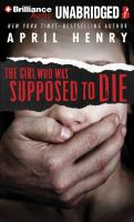 Cover image for The girl who was supposed to die