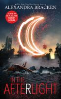 Cover image for In the after light. bk. 3 [sound recording CD] : Darkest minds series