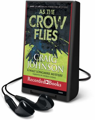 Cover image for As the crow flies. bk. 8 Walt Longmire series