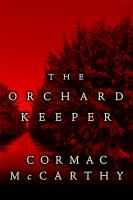 Cover image for The orchard keeper