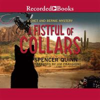 Cover image for A fistful of collars. bk. 5 [sound recording CD] : Chet and Bernie mystery series