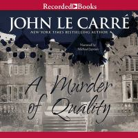 Cover image for A murder of quality. bk. 2 George Smiley series