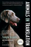Cover image for Animals in translation using the mysteries of autism to decode animal behavior
