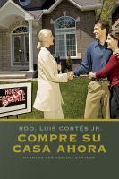Cover image for Compre su casa ahora!