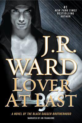Cover image for Lover at last. bk. 11 Black Dagger Brotherhood series