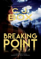 Cover image for Breaking point. bk. 13 [sound recording CD] : Joe Pickett series