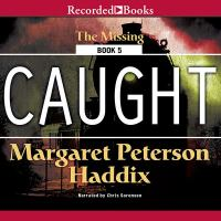 Cover image for Caught. bk. 5 [sound recording CD] : Missing series