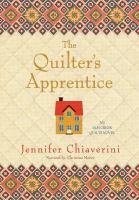 Imagen de portada para The quilter's apprentice an Elm Creek Quilts novel