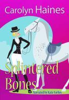 Imagen de portada para Splintered bones. bk. 3 [sound recording CD] : Sarah Booth Delaney series