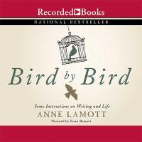 Imagen de portada para Bird by bird [sound recording CD]