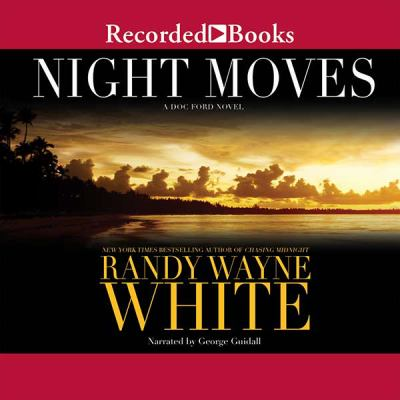 Imagen de portada para Night moves. bk. 20 Doc Ford series