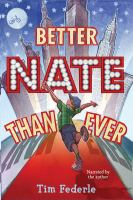 Cover image for Better Nate than ever. bk. 1 [sound recording CD] : Better Nate than ever series