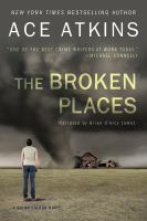 Cover image for The broken places. bk. 3 Quinn Colson series