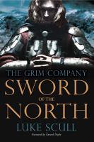 Imagen de portada para Sword of the north. bk. 2 [sound recording CD] : Grim company series