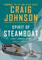 Cover image for Spirit of Steamboat. bk. 9.5 Walt Longmire series