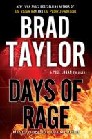 Cover image for Days of rage. bk. 6 Pike Logan series