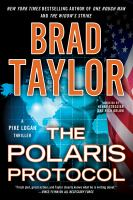 Cover image for The Polaris protocol. bk. 5 Pike Logan series