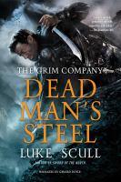 Imagen de portada para Dead man's steel. bk. 3 [sound recording CD] : Grim company series