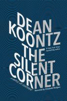 Cover image for The silent corner [sound recording CD] : a novel of suspense