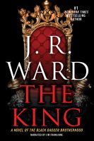 Cover image for The king. bk. 12 Black Dagger Brotherhood series