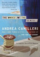 Cover image for The dance of the seagull. bk. 15 Inspector Montalbano mystery series