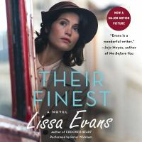 Cover image for Their finest [sound recording CD] : A novel
