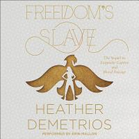 Cover image for Freedom's slave. bk. 3 [sound recording CD] : Dark Caravan cycle series
