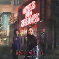 Imagen de portada para Ones and zeroes. bk. 2 [sound recording CD] : Mirador series