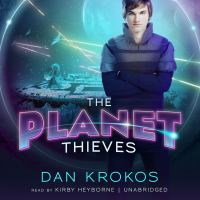 Cover image for The planet thieves Planet Thieves Series, Book 1.