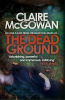 Imagen de portada para The dead ground. bk. 2 : Paula Maguire series