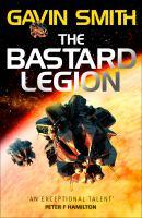 Cover image for The bastard legion. bk. 1 : Bastard legion series