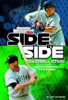 Cover image for Side-by-side baseball stars : comparing pro baseball's greatest players