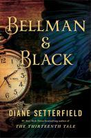 Cover image for Bellman & Black : a novel