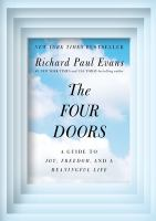 Cover image for The four doors : a guide to joy, freedom, and a meaningful life