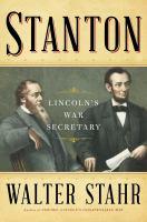 Cover image for Stanton : Lincoln's war secretary