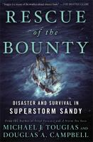 Cover image for Rescue of the Bounty : disaster and survival in Superstorm Sandy