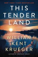 Cover image for This tender land : a novel
