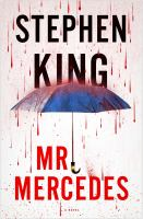 Cover image for Mr. Mercedes. bk. 1 : a novel : Bill Hodges series