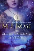 Cover image for The secret language of stones. bk. 2 : Daughters of La Lune series