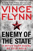 Imagen de portada para Enemy of the state. bk. 16 : Mitch Rapp series