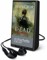 Cover image for Inspector of the dead. bk. 2 [Playaway] : Thomas De Quincey series