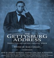Imagen de portada para The Gettysburg address [sound recording CD] : perspectives on Lincoln's greatest speech