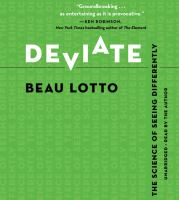 Cover image for Deviate [sound recording CD] : the science of seeing differently
