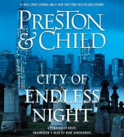 Cover image for City of endless night. bk. 17 [sound recording CD] : Pendergast series
