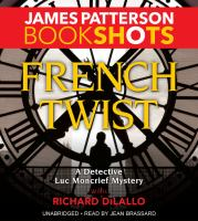 Cover image for French twist. bk. 3 [sound recording CD] : Detective Luc Moncrief series