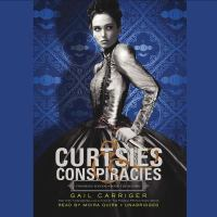 Cover image for Curtsies & conspiracies. bk. 2 Finishing school series