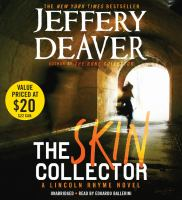 Cover image for The skin collector. bk. 11 Lincoln Rhyme series