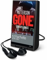 Cover image for Gone. bk. 6 Michael Bennett series