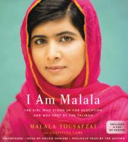 Cover image for I am malala The Girl Who Stood Up for Education and Was Shot by the Taliban.